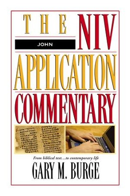 John: NIV Application Commentary [NIVAC] -eBook  -     By: Gary M. Burge