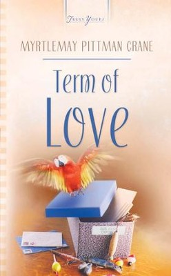 Term Of Love - eBook  -     By: Myrtlemay Crane