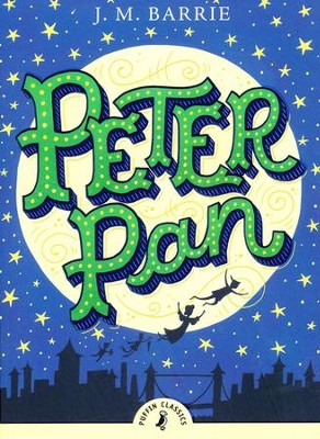 Peter Pan  -     By: J.M. Barrie