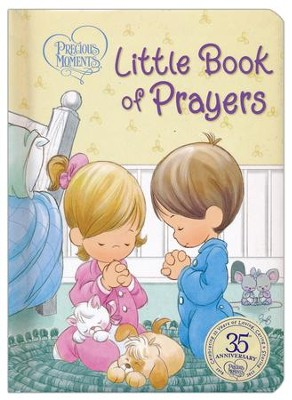 Precious Moments: Little Book of Prayers  -     By: Thomas Nelson Publishers