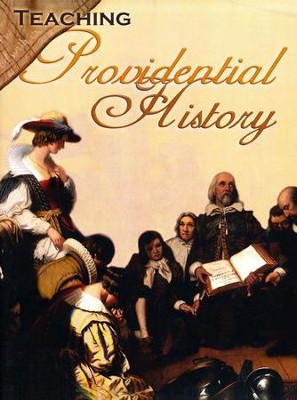 Teaching Providential History   -     By: Rosalie June Slater