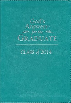 God's Answers for the Graduate: Class 2014, Teal  -     By: Jack Countryman