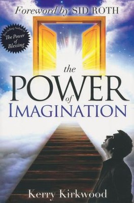 The Power of Imagination - eBook  -     By: Kerry Kirkwood
