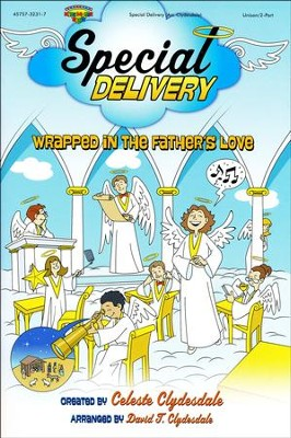 Special Delivery, Christmas Musical for Kids (Choral Book)  -     By: Celeste Clydesdale, David T. Clydesdale