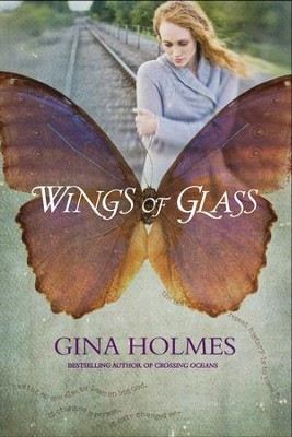 Wings of Glass - eBook  -     By: Gina Holmes