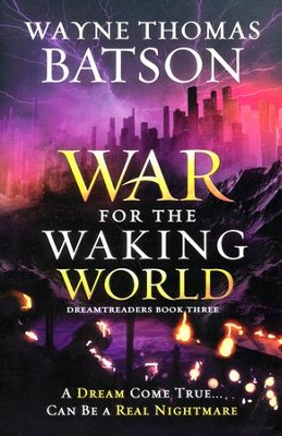 #3: War for the Waking World   -     By: Wayne Thomas Batson
