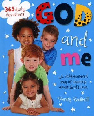 God and Me  -     By: Penny Boshoff