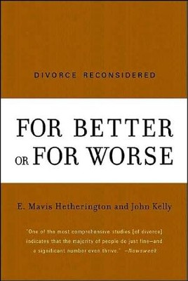 For Better of for Worse; Divorce Reconsidered   -     By: Mavis E. Hetherington