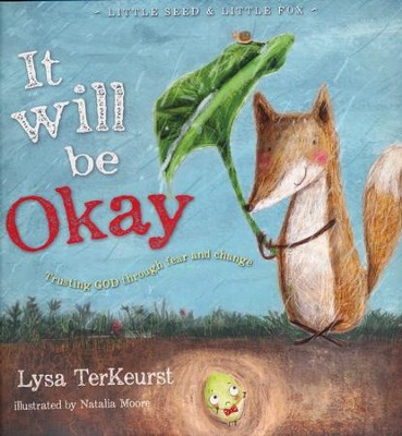It Will Be Okay: Trusting God Through Fear and Change   -     By: Lysa TerKeurst