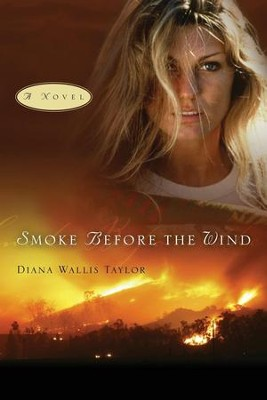 Smoke Before the Wind  -     By: Diana Taylor
