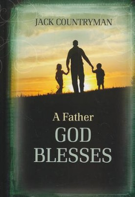 A Father God Blesses  -     By: Jack Countryman