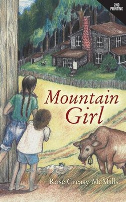 Mountain Girl  -     By: Rose Creasy McMills
