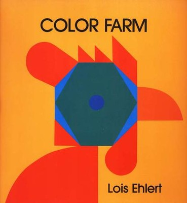 Color Farm              -     By: Lois Ehlert