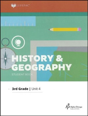 LIFEPAC History & Geography Student Book Grade 3 Unit 4 2011 Edition  -