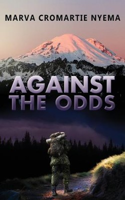 Against the Odds  -     By: Marta Cromartie Nyema