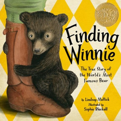 Finding Winnie: The True Story of the World's Most Famous Bear  -     By: Mattick Lindsay