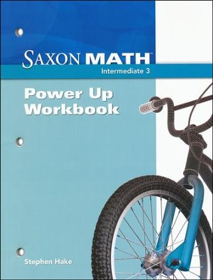 Saxon Math Intermediate 3 Power Up Workbook   -     By: Stephen Hake
