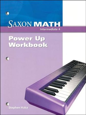Saxon Math Intermediate 4 Power Up Workbook   -