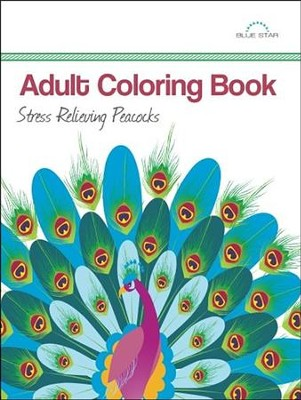 Adult Coloring Book: Stress Relieving Peacocks  -     By: Adult Coloring Book Artists