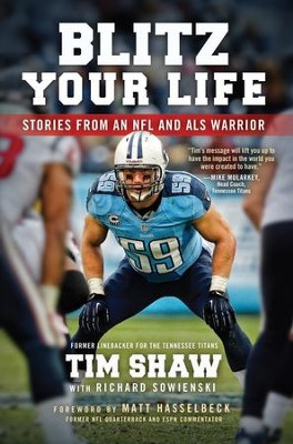 Blitz Your Life  -     By: Tim Shaw, Richard Sowienski
