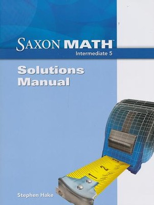 Saxon Math Intermediate 5 Solutions Manual   -