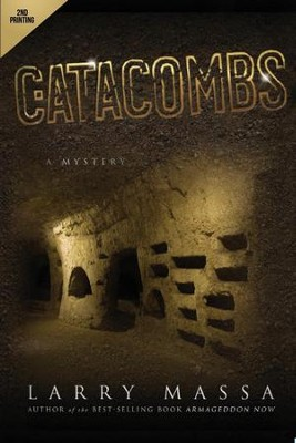 Catacombs: A Mystery  -     By: Larry Massa