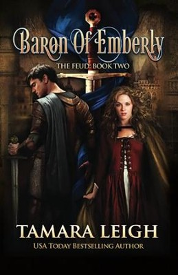 Baron of Emberly: Book Two  -     By: Tamara Leigh