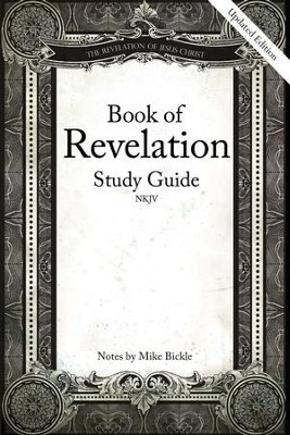 Book of Revelation Study Guide  -     By: Mike Bickle