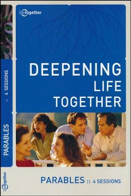 Deepening Life Together: Parables, 4 Sessions    -