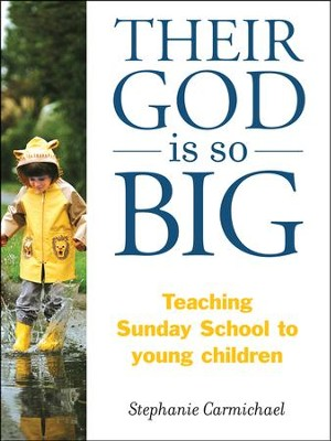 Their God Is So Big  -     By: Stephanie Carmichael