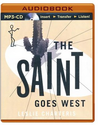 #23: The Saint Goes West - unabridged audio book on CD  -     Narrated By: John Telfer     By: Leslie Charteris