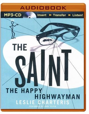 #21: The Happy Highwayman - unabridged audio book on CD  -     Narrated By: John Telfer     By: Leslie Charteris