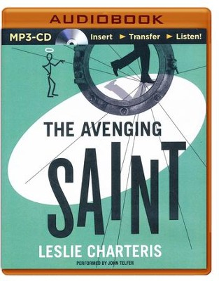 #4: The Avenging Saint - unabridged audio book on CD  -     Narrated By: John Telfer     By: Leslie Charteris