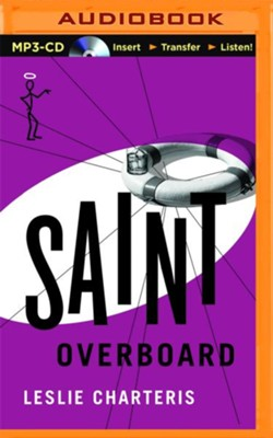 #16: Saint Overboard - unabridged audio book on CD  -     Narrated By: John Telfer     By: Leslie Charteris