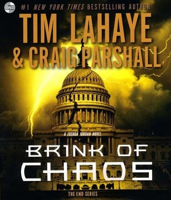 Brink of Chaos, The End Series #3, Audiobook on CD   -     Narrated By: Stefan Rudniki     By: Tim LaHaye, Craig Parshall
