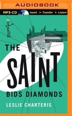 The Saint Bids Diamonds - unabridged audio book on CD  -     Narrated By: John Telfer     By: Leslie Charteris