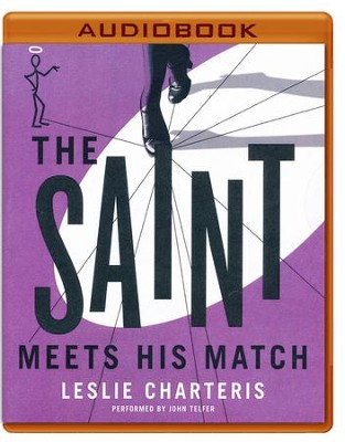 #7: The Saint Meets His Match - unabridged audio book on CD  -     Narrated By: John Telfer     By: Leslie Charteris