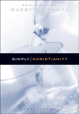 Simply Christianity: Guest's Manual  -     By: John Dickson