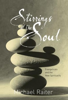 Stirrings Of The Soul  -     By: Michael Raiter
