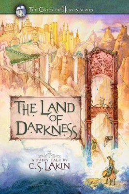 #3: The Land of Darkness - eBook   -     By: C.S. Lakin