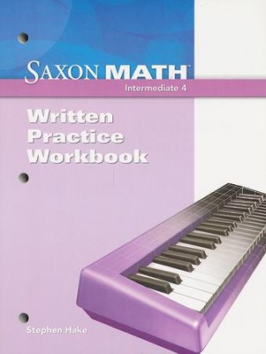 Saxon Math Intermediate 4 Written Practice Workbook   -