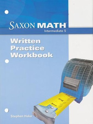 Saxon Math Intermediate 5 Written Practice Workbook   -