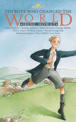 Ten Boys Who Changed the World - eBook  -     By: Irene Howat