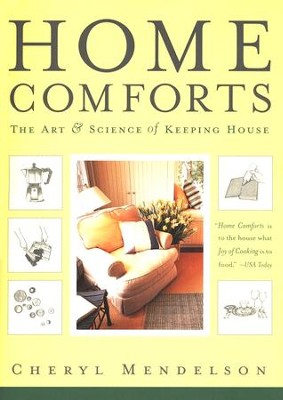 Home Comforts: The Art & Science of Keeping House    -     By: Cheryl Meldelson