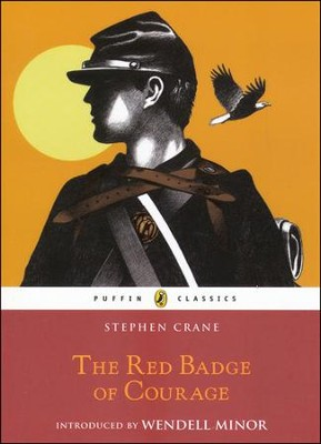 The Red Badge of Courage  -     By: Stephen Crane, Wendell Minor