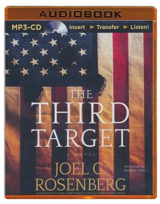 The Third Target - unabridged audio book on MP3-CD  -     Narrated By: David de Vries     By: Joel C. Rosenberg
