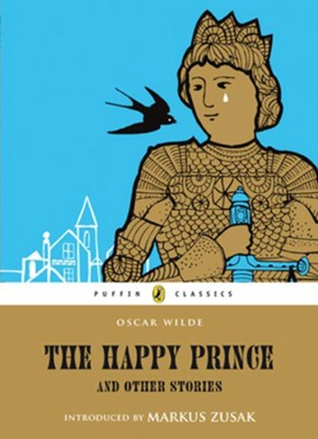 The Happy Prince and Other Stories  -     By: Oscar Wilde
