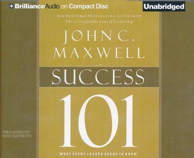 Success 101: What Every Leader Needs to Know - unabridged audio book on CD  -     By: John C. Maxwell