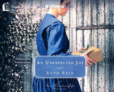An Unexpected Joy: An Amish Christmas Gift Novella - unabridged audio book on CD  -     By: Ruth Reid
