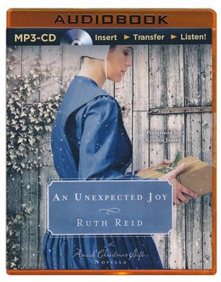 An Unexpected Joy: An Amish Christmas Gift Novella - unabridged audio book on MP3-CD  -     By: Ruth Reid